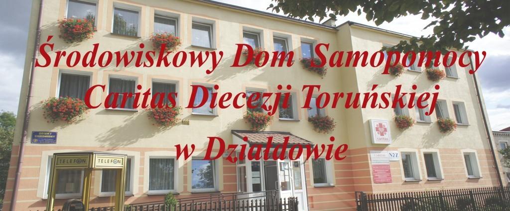 Środowiskowy Dom Samopomocy Caritas Diecezji Toruńskiej  w Działdowie